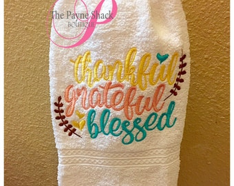 Thankful, Greatful, Blessed Hand Towel,  Hand Towel, Housewarming Gift, Bridal Shower Gift, Embroidered