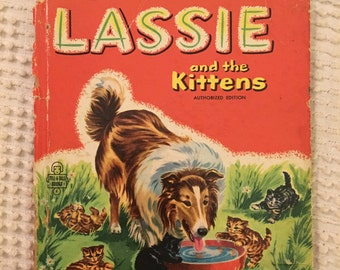 Vintage Lassie and the Kittens Tell A Tale Whitman Publishing Book 1950's
