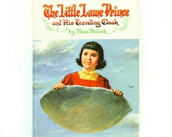 The Little Lame Prince and His Traveling Cloak by Miss Mulock 1969, Vintage children's book