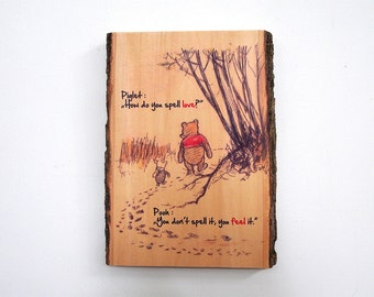 Inspirational Winnie the Pooh Wooden Plaque - Winnie the Pooh Natural Edge Wood Sign