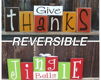 Reversible Thanksgiving and Christmas blocks-Give Thanks reverses with Jingle bells wood blocks
