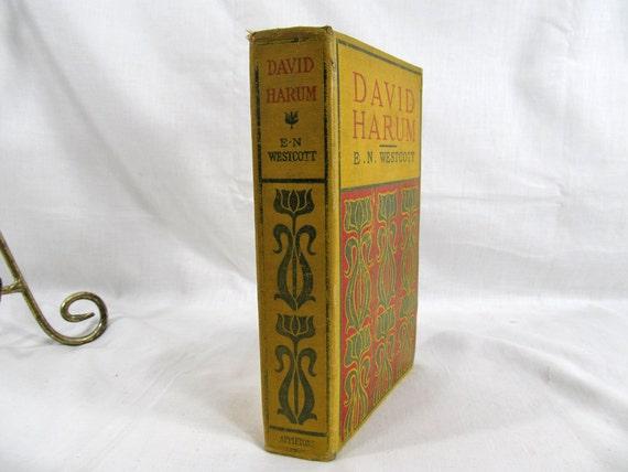 David Harum, Edward Noyes Westcott, Published by D. Appleton and Co, NY 1904, Hardcover Book Antique