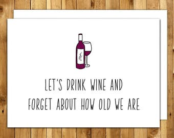 Wine Birthday Card Funny Birthday Card Best Friend Card 50th Birthday Card 40th Birthday Card For Her Wine Lover Card Let's Drink Wine