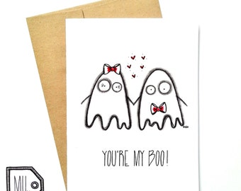 Love card - Funny card - Valentines card - Halloween card - You're my boo - ghost illustration