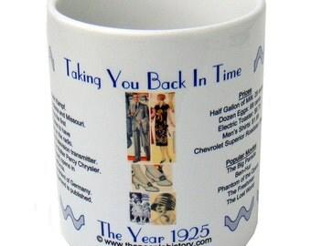 1925 Taking You Back In Time Coffee Mug