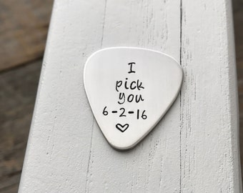 Guitar pick hand stamped 22 gauge gift for him I pick you