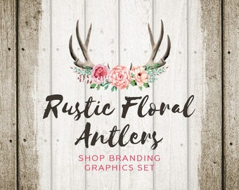 Rustic Antlers Etsy Shop Banners, Avatar Icons, Business Card, Logo Label + More - 13 Premade Branding Graphics Files - RUSTIC FLORAL ANTLER