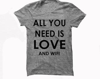 All You Need Is Love and Wifi *** SALE ****