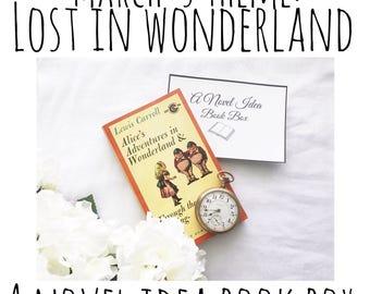 A Novel Idea Book Box, Lost in Wonderland, Alice in Wonderland Book Box Monthly Mystery Box, March Theme Subscription Box