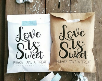 Favor Bags - Wedding Favor Bags - Treat Bags - Love is Sweet - Anniversary Favor Bags - Engagement