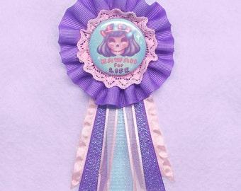Kawaii For Life Rosette Badge