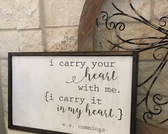 i carry your heart with me | e.e. cummings | wood sign | home decor | & Ee cummings | Etsy
