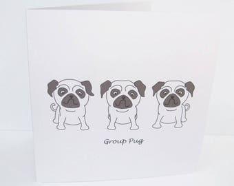 Pug Card -  Group Pug (Group Hug) - Paper Handmade Greeting Card - Cute Dog Card - Puggle - Birthday Card - Personalised Card - Funny Card