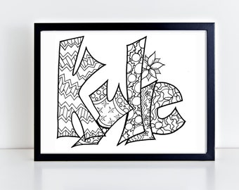 Color Your Name -KYLIE- Printable coloring pages for kids and adults.  Use for rainy day activity,turn into wall art,use your imagination!