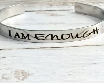 I am enough Stainless Steel Cuff Bracelet, strong women, empowered women, girl boss, bossy girl, bosslady, confidence jewelry, gift