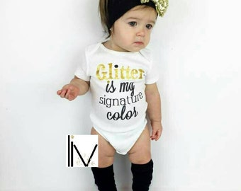 Baby Girl Clothes, Funny Baby Clothes, Newborn Clothing, Glitter Is My Signature Color®, Baby Shower Gift, Toddler Girl Outfit, © Liv & Co.™