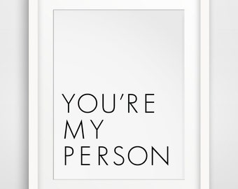 Youre My Person, You're My Person, You Are My Person, Your My Person, Print, Art, Wall Print, Digital Art, Printable Download, Instant