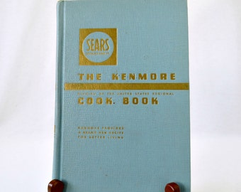 Vintage Sears Cookbook - The Kenmore Cook Book - USA Regional Cook Book - 1940's Vintage Recipes