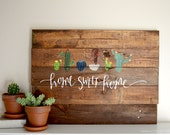 Home Sweet Home Succulent Cactus Hand-Painted Pallet Sign