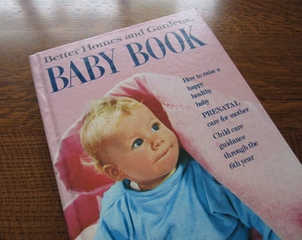 Vintage Better Homes and Gardens Baby Book, Child Rearing, Raising, Parents, Mothers, Pregnacy, How-To, Guide,Home Reference, DIY, Nostalgia