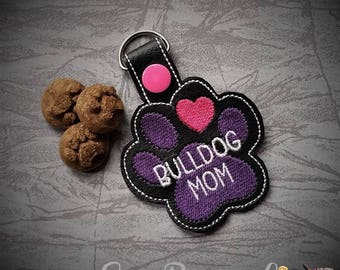 Bulldog Mom AND Mum Paw Print - In The Hoop - Snap/Rivet Key Fob - DIGITAL Embroidery Design