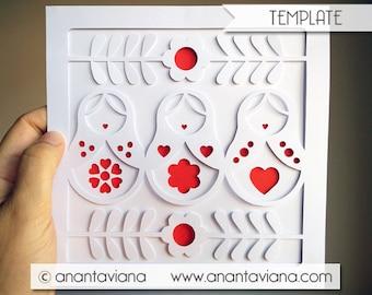 Papercut Template | Russian Dolls Matryoshka | Papercut template design by Anantaviana