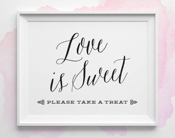 PRINTABLE Wedding Signs, Love is Sweet Sign, Dessert Table Sign, Take a Treat Candy Bar Black and White Wedding Sign, Instant Download WS1BP