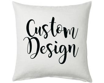 Custom Design Pillow- Custom Pillow Cover - Wedding Gift - Anniversary Gift - Personalized Gift - Dorm Gift - Couple Gift - Gifts for Her