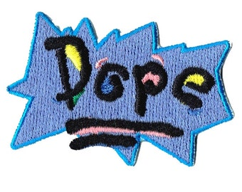 "2.6"" 90s pop art DOPE sew on IRON on patch Embroidered applique motif"