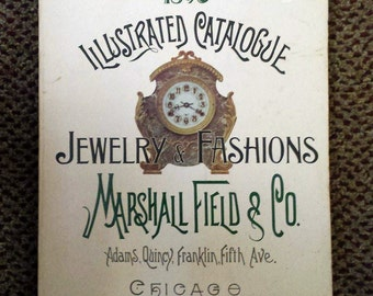 1896 Illustrated Catalogue Jewelry and Fashions, Marshall Field Co. REPRODUCTION Book