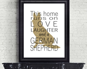 German Shepherd Print, German Shepherd Gift, German Shepherd Art, This House Runs On, Dog Lover Gift, Wall Art, Wall Decor