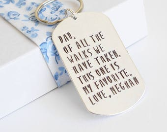 Dad, of all the walks we have taken, this one is my favourite keyring Wedding day gift little girl personalised daddy father of the bride
