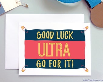 Ultra Marathon, Good Luck Ultra Run card, running card, card for runner