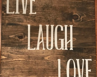 Live laugh love, Wood sign, Love quote, live laugh love sign, live laugh love decor, custom sign