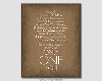Inspirational Poster, Only One You, Gifts for Him, Nerd Love Print