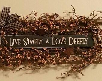 Primitive Decor Live Simply Love Deeply Ladder Black Tan Berries Rusty stars