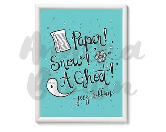 FRIENDS | Paper! Snow! A Ghost! | Instant Download