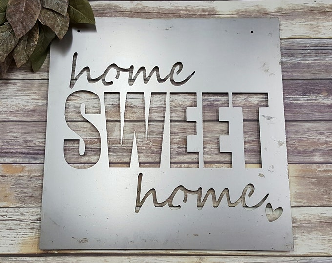 Home Sweet Home - Metal Sign