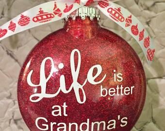 Life is Better at Grandma's Ornaments