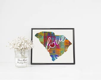 South Carolina Love - SC - Colorful Watercolor Style Wall Art Hanging State Map Artwork Print - College, Moving, Engagement and Shower Gift