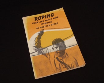 Book on Western Roping Trick and Fancy Rope Spinning - Vintage How To Book Gift Cowboy Cowgirl Western Rockabilly