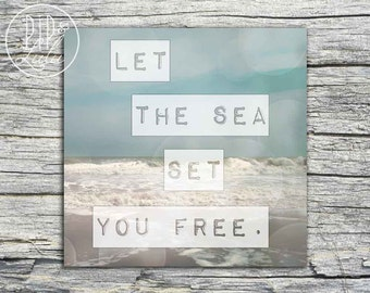 let the sea set you free, beach quote print on canvas, sea quotes, ocean decor, ocean wave art print, ocean photography, print on canvas