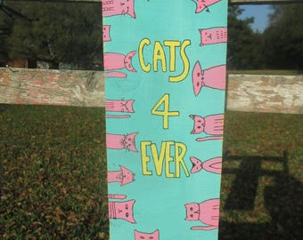 cats 4ever, because cats, cats forever, cat painting, cats always, cat wall hanging, cat person, cat lover,  painting on wood