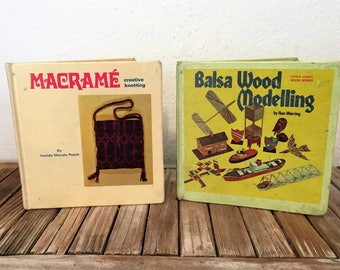 Vintage Set of Books Titled Macramé Creative Knotting by Imelda Manalo Pesch and Balsa Wood Modelling by Ron Warring