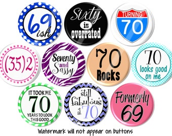 70th Birthday Party Favros, Fun 70th Birthday Pin Back Buttons, Birthday Tag Pins, Happy Birthday Party, Birthday Pin Badges - BB1503