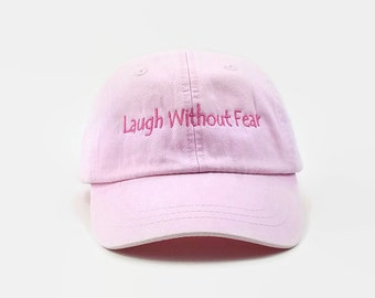 Dad Hats, Embroidered Baseball Cap, Laugh Without Fear, Pink Baseball Hat, Baseball Cap, Tumblr Hats, Low Profile Hat, 6 Panel Hat, Dad Hat