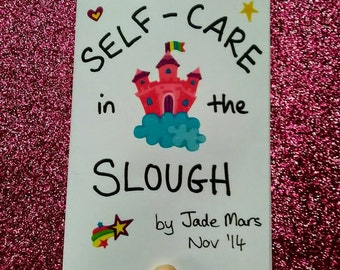 Self-Care in the Slough mini-zine