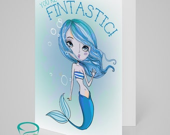 You're Fintastic!  Mermaid themed card. Blank inside