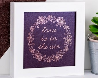 Framed Print; Rose Gold Print; Love Is In The Air; Purple Prints; Wedding Gift; Wedding Prints; Engagement Gift; Love Gift; FMS015