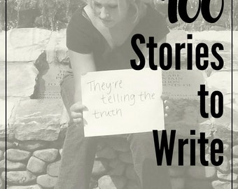 100 PRINTABLE STORIES to Write: Creative Writing Journal, Reproducible Notebook for Writers, Small Groupers, Teachers, and Would Be Authors